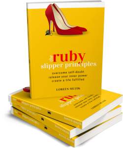 The Ruby Slipper Principles Paperback Book